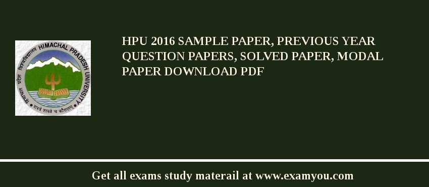 HPU 2018 Sample Paper, Previous Year Question Papers, Solved Paper