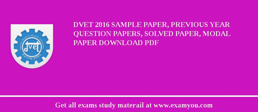 dvet 2018 sample paper previous year question papers solved paper