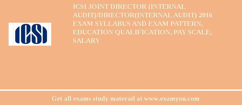 ICSI Joint Director (Internal Audit)/Director(Internal Audit) 2018 ...