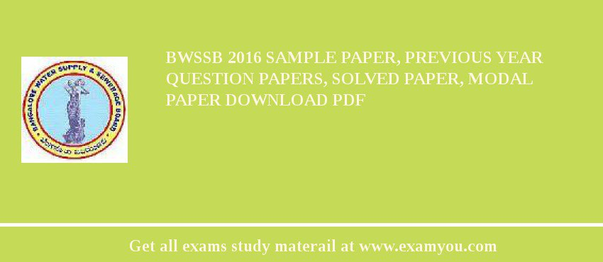 bwssb 2018 sample paper previous year question papers solved paper