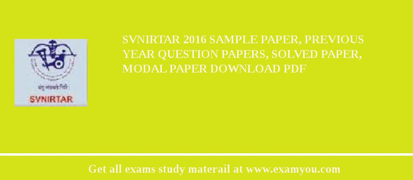 Svnirtar  Sample Paper Previous Year Question Papers Solved