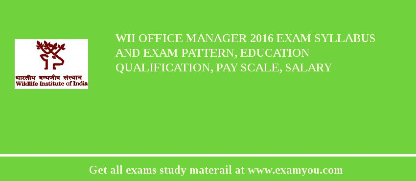 Wii office manager 2018 exam syllabus and exam pattern education qualification pay scale - Average salary of an office manager ...