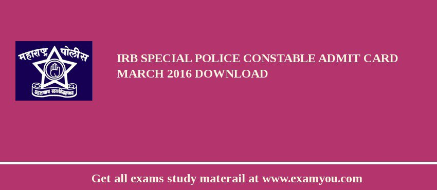 IRB Special Police Constable Admit Card march 2017 download