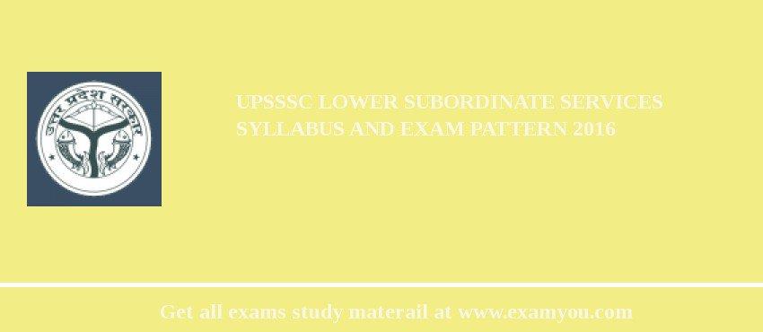 UPSSSC Lower Subordinate Services Syllabus and Exam Pattern 2018