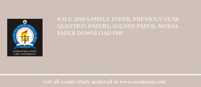 KSLU 2018 Sample Paper, Previous Year Question Papers