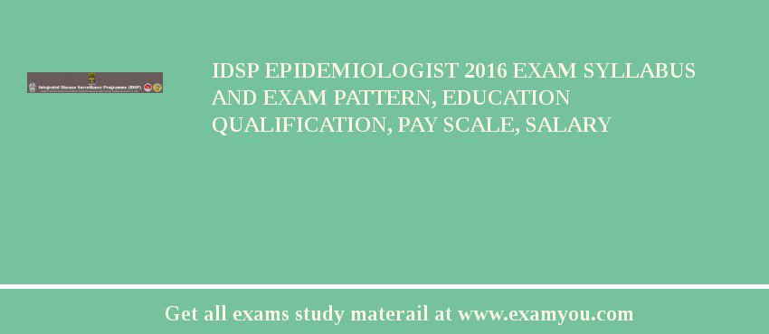 IDSP Epidemiologist 2018 Exam Syllabus And Exam Pattern, Education ...