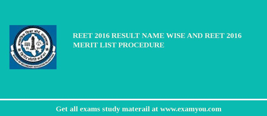 REET 2017 Result Name Wise and REET 2017 Merit List Procedure