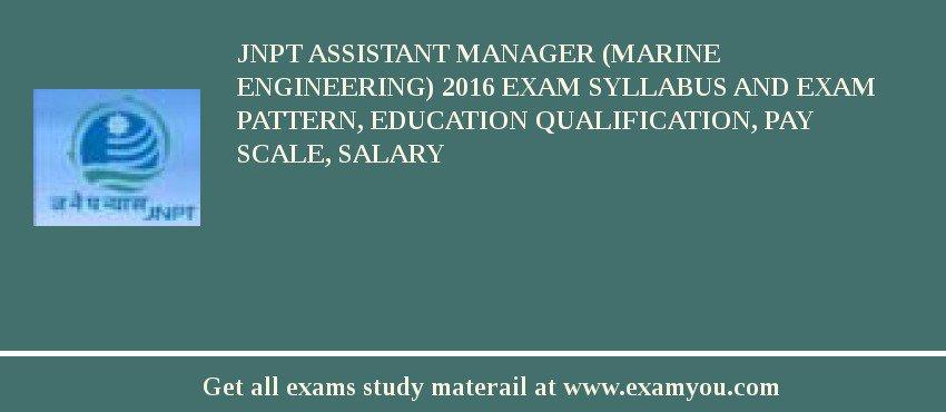 JNPT Assistant Manager (Marine Engineering) 2018 Exam