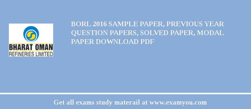 BORL 2018 Sample Paper Previous Year Question Papers