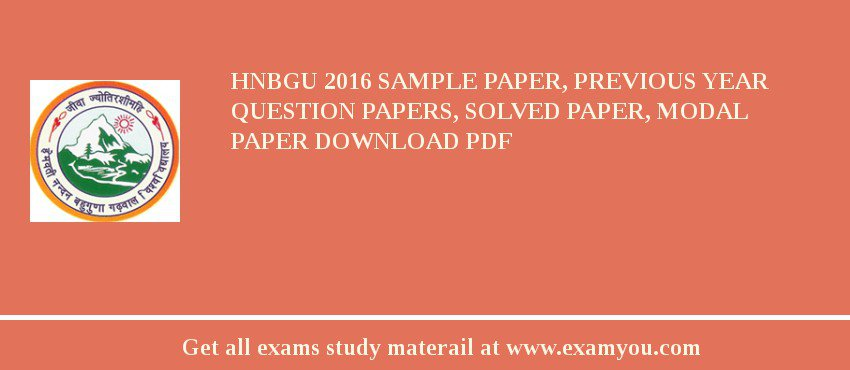HNBGU 2018 Sample Paper, Previous Year Question Papers, Solved Paper