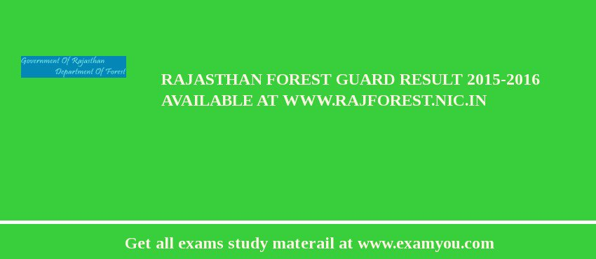 Rajasthan Forest Guard Result 2017-2016 Available at www.rajforest.nic.in