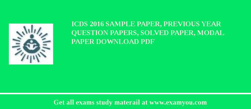 icds 2018 sample paper previous year question papers solved paper