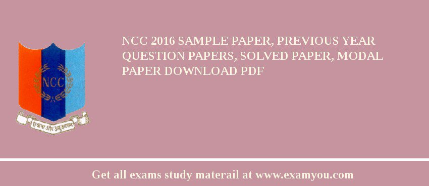 ncc 2018 sample paper previous year question papers solved paper