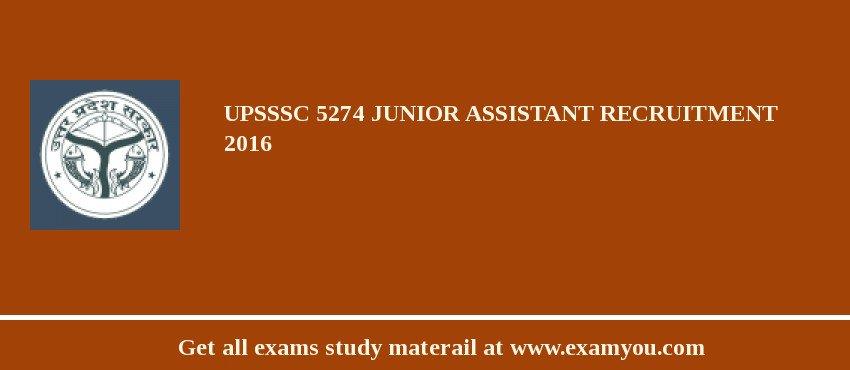 UPSSSC Junior Assistant 5274 posts Recruitment 2017