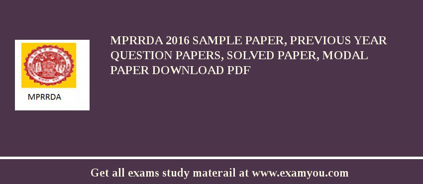 MPRRDA 2017 Sample Paper, Previous Year Question Papers, Solved Paper, Modal Paper Download PDF
