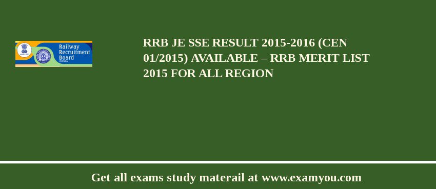 RRB JE SSE Result 2017-2016 (CEN 01/2015) Available – RRB Merit List 2017 for All Region