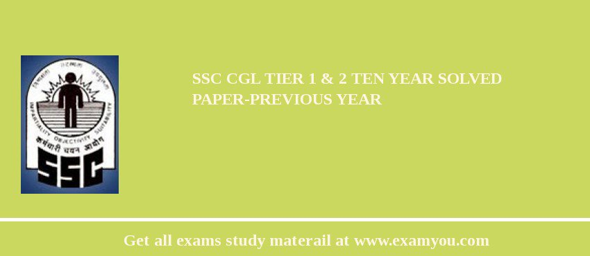 SSC CGL 2017 Tier 1 & 2 Ten Year Solved Paper-Previous Year