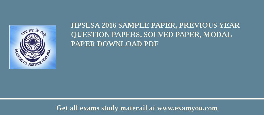 HPSLSA 2018 Sample Paper, Previous Year Question Papers, Solved Paper, Modal Paper Download PDF