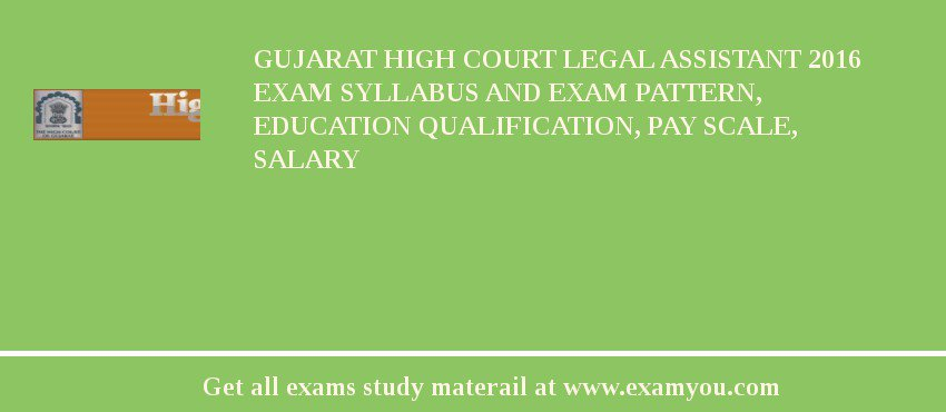 gujarat high court legal assistant 2018 exam syllabus and exam rh examyou com Certified Legal Assistant Medical Assistant