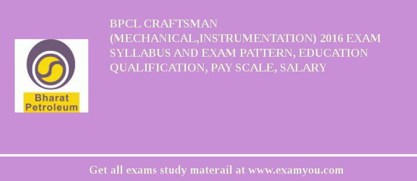 BPCL Craftsman Mechanical Instrumentation 2018 Exam
