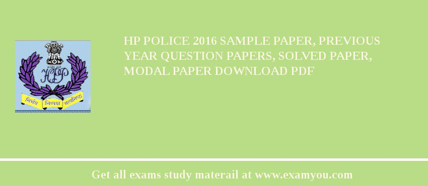 HP Police 2018 Sample Paper, Previous Year Question Papers, Solved