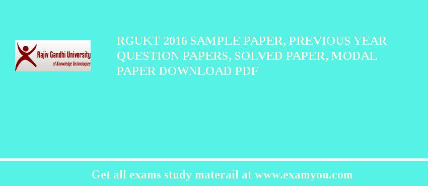 RGUKT 2018 Sample Paper, Previous Year Question Papers