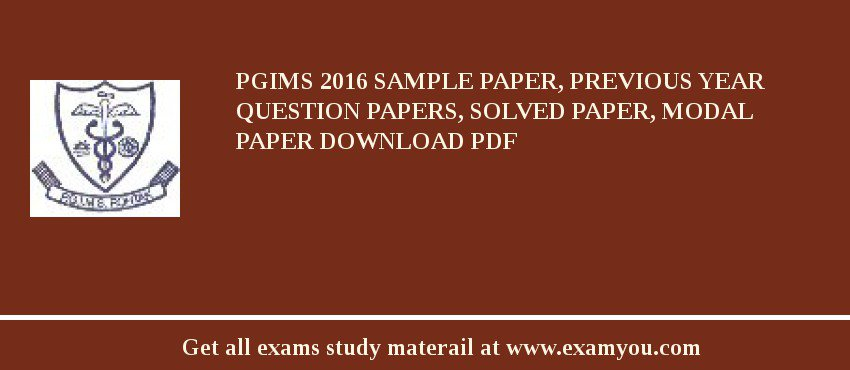 PGIMS (Pt. B.D. Sharma University of Health Sciences) 2017 Sample Paper, Previous Year Question Papers, Solved Paper, Modal Paper Download PDF