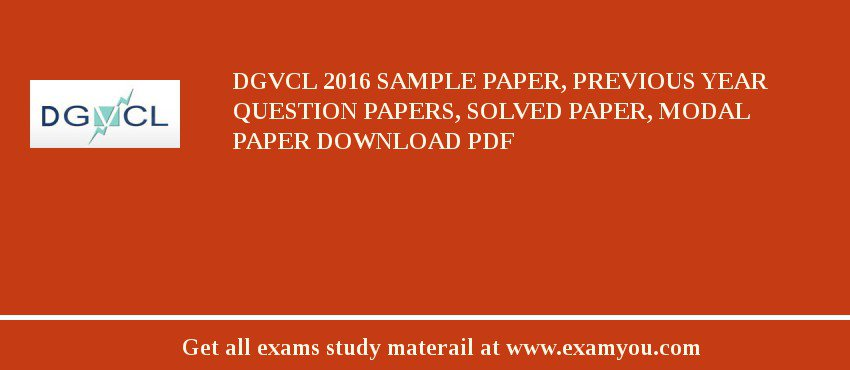 DGVCL 2018 Sample Paper, Previous Year Question Papers, Solved Paper, Modal Paper Download PDF