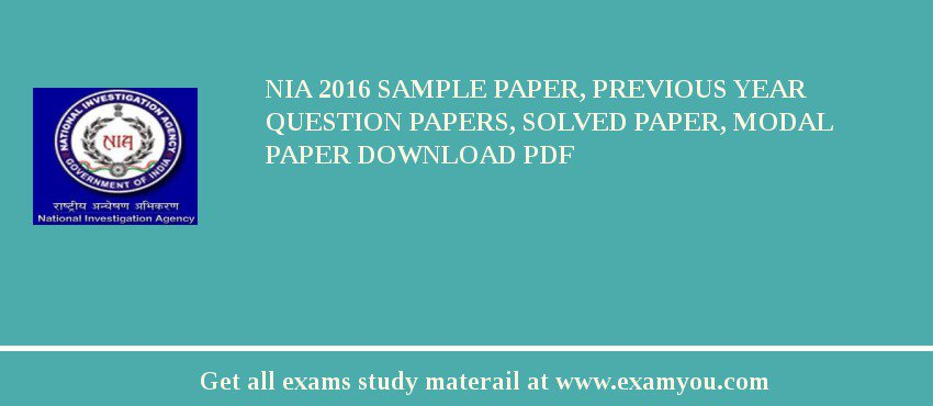NIA (National Investigation Agency) 2018 Sample Paper, Previous Year Question Papers, Solved Paper, Modal Paper Download PDF