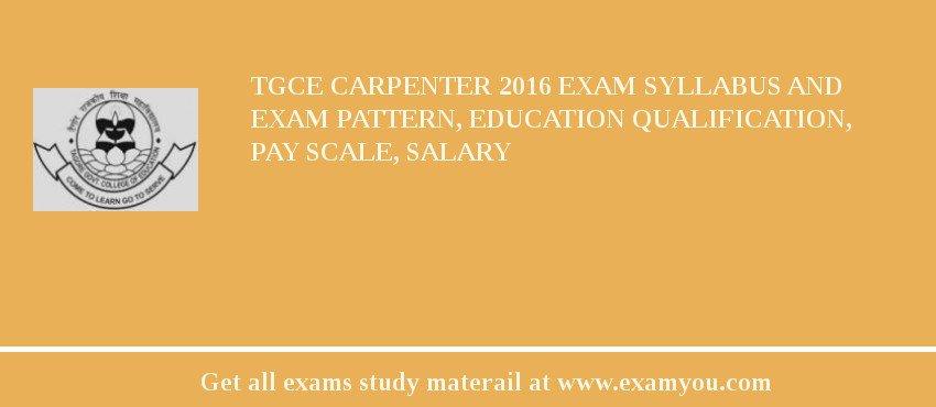 TGCE Carpenter 2018 Exam Syllabus And Exam Pattern