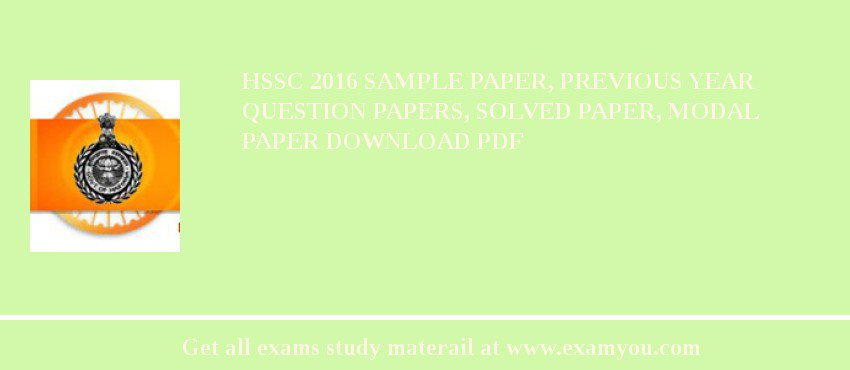 HSSC 2018 Sample Paper, Previous Year Question Papers, Solved Paper, Modal Paper Download PDF