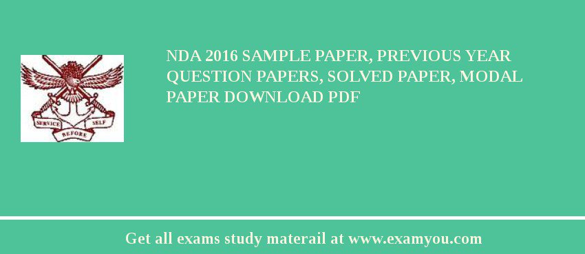NDA 2017 Sample Paper, Previous Year Question Papers, Solved Paper ...