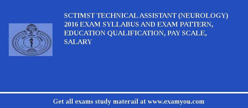 SCTIMST Technical Assistant (Neurology) 2018 Exam Syllabus