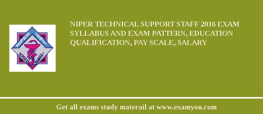 NIPER Technical Support Staff 2018 Exam Syllabus And Exam Pattern ...