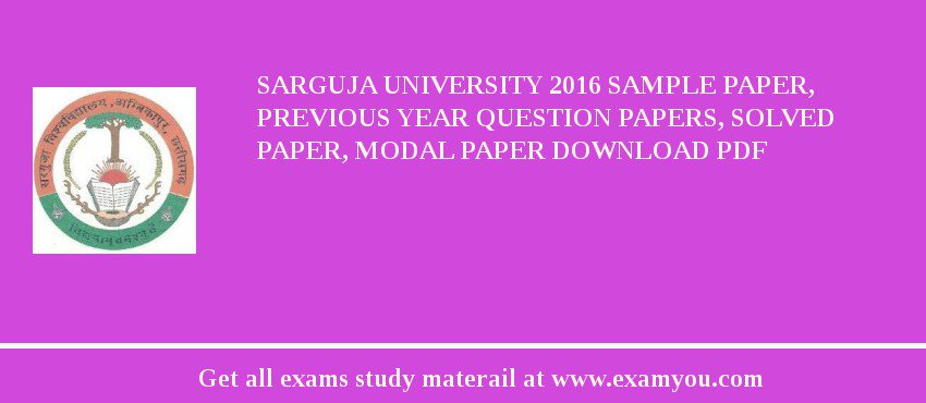 Sarguja University 2018 Sample Paper, Previous Year Question