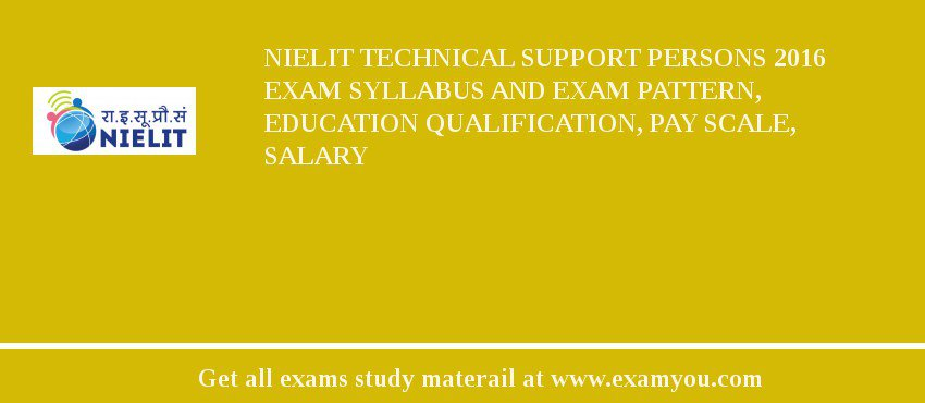 NIELIT Technical Support Persons 2018 Exam Syllabus And Exam Pattern ...
