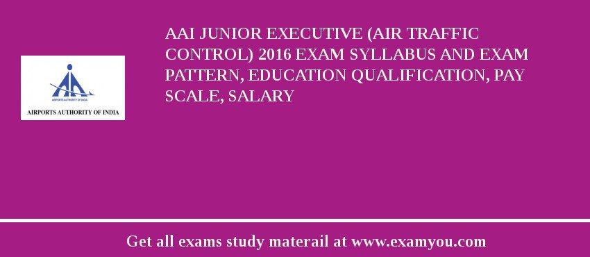 AAI Junior Executive (Air Traffic Control) 2018 Exam