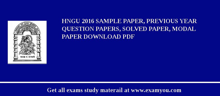 HNGU 2018 Sample Paper, Previous Year Question Papers