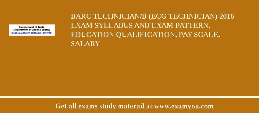 BARC Technician B ECG 2018 Exam Syllabus And Pattern Education
