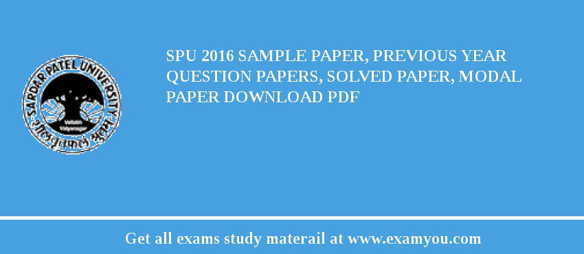 SPU 2018 Sample Paper, Previous Year Question Papers, Solved
