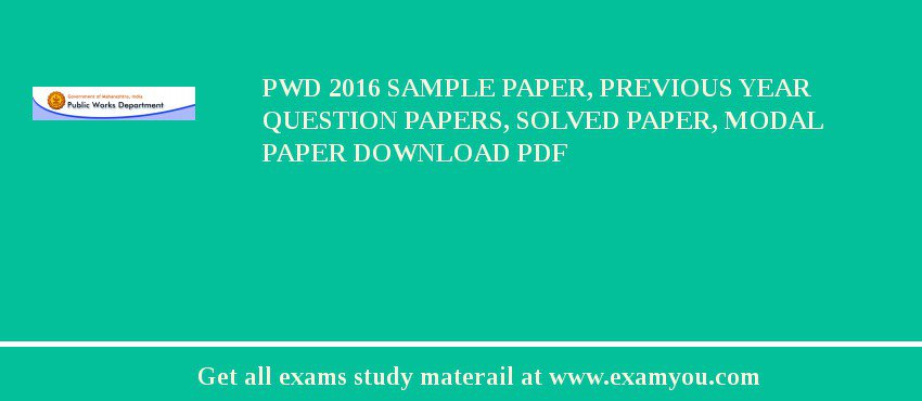 pwd 2018 sample paper previous year question papers solved paper