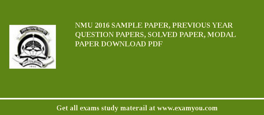 NMU 2018 Sample Paper, Previous Year Question Papers, Solved