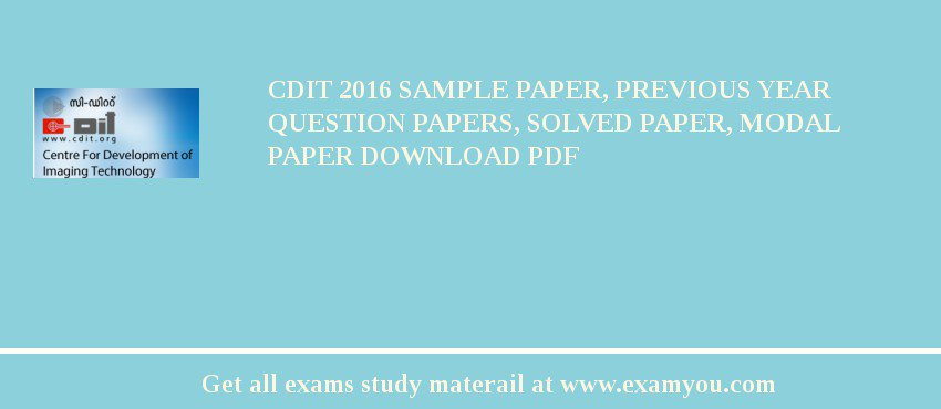 CDIT 2018 Sample Paper, Previous Year Question Papers
