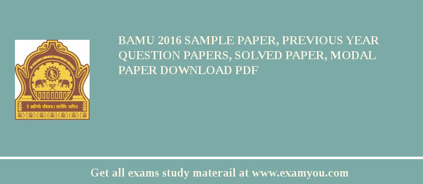 BAMU 2018 Sample Paper, Previous Year Question Papers, Solved Paper