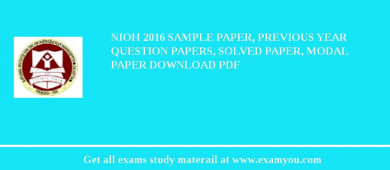 NIOH (National Institute for the Orthopaedically Handicapped) 2018 Sample Paper, Previous Year Question Papers, Solved Paper, Modal Paper Download PDF