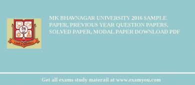 MK Bhavnagar University 2018 Sample Paper, Previous Year Question Papers, Solved Paper, Modal Paper Download PDF
