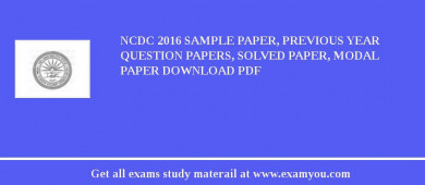 NCDC (National Cooperative Development Corporation) 2018 Sample Paper, Previous Year Question Papers, Solved Paper, Modal Paper Download PDF