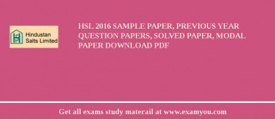 HSL (Hindustan Salts Limited) 2018 Sample Paper, Previous Year Question Papers, Solved Paper, Modal Paper Download PDF