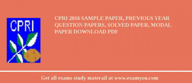 CPRI (Central Potato Research Institute) 2018 Sample Paper, Previous Year Question Papers, Solved Paper, Modal Paper Download PDF