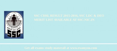 SSC CHSL Result 2018-2016, SSC LDC & DEO Merit List Available at ssc.nic.in